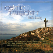 Celtic Twilight 7: Gaelic Blessing - Various Artists